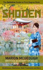 Shoden: The Definitive Guide to First Degree Reiki